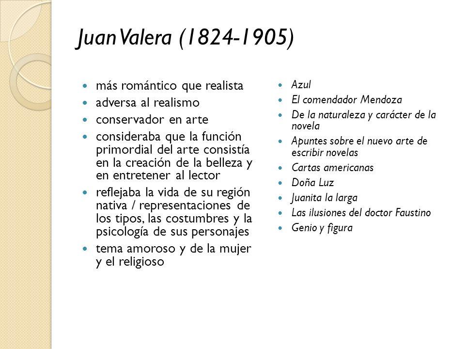 Juan Valera (1824-1905) más romántico que realista adversa al realismo