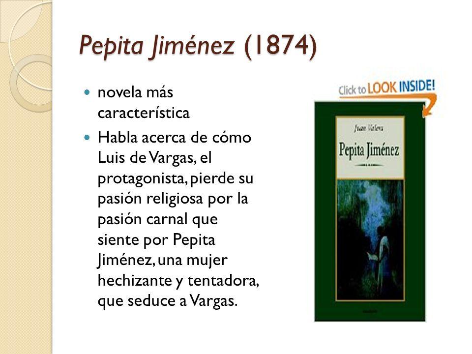 Pepita Jiménez (1874) novela más característica