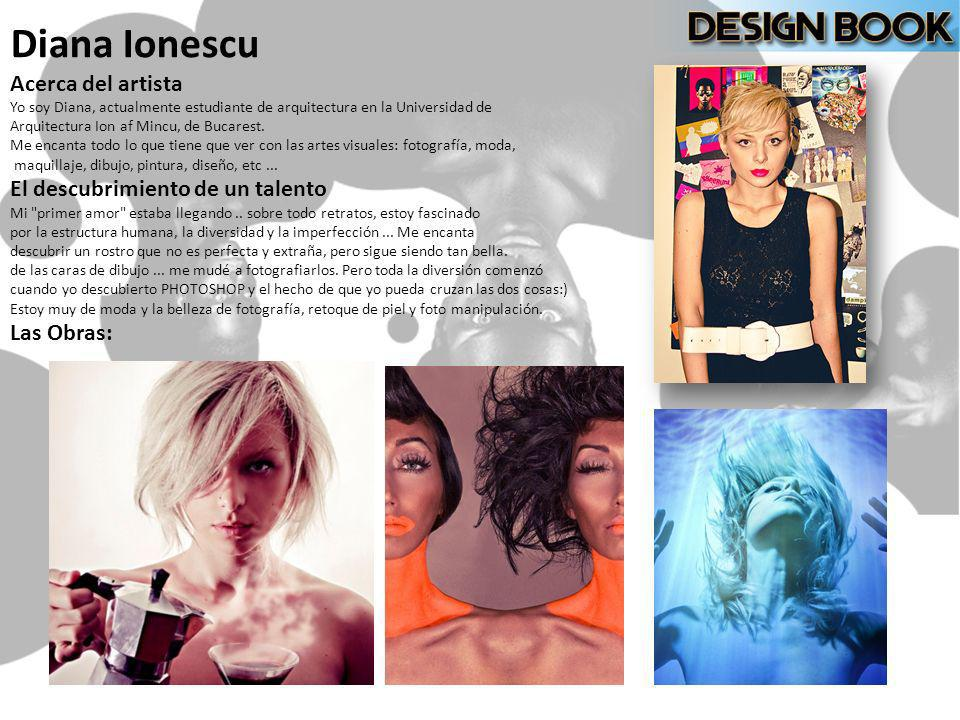 Diana Ionescu Acerca del artista El descubrimiento de un talento