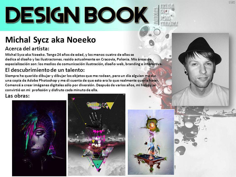 Michal Sycz aka Noeeko Acerca del artista: