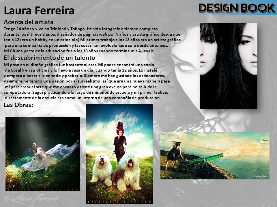 Laura Ferreira Acerca del artista El descubrimiento de un talento