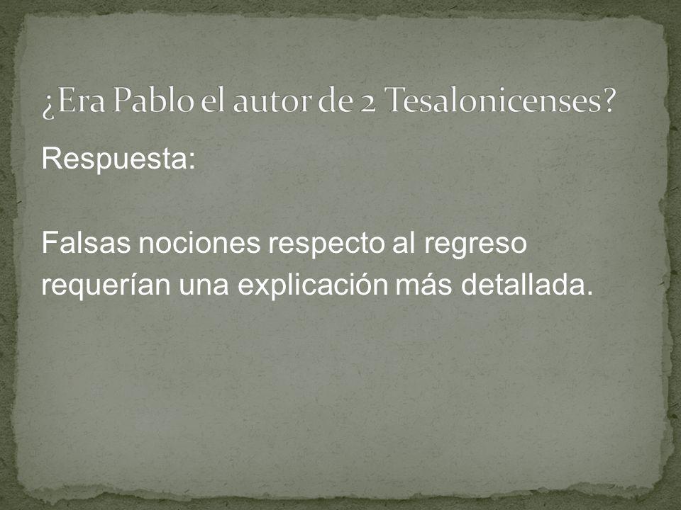 ¿Era Pablo el autor de 2 Tesalonicenses