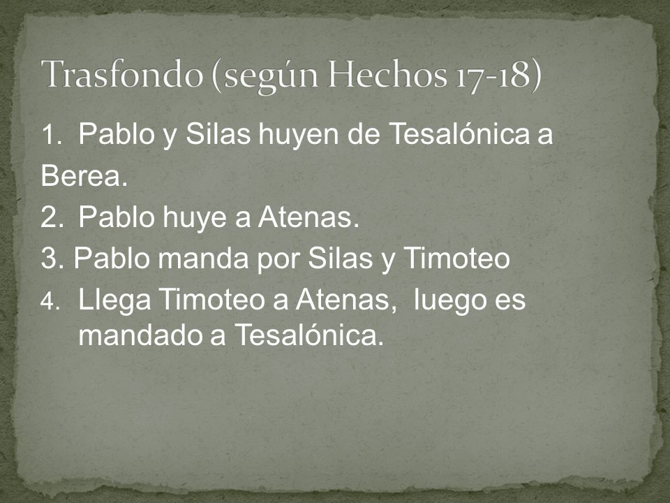 Trasfondo (según Hechos 17-18)