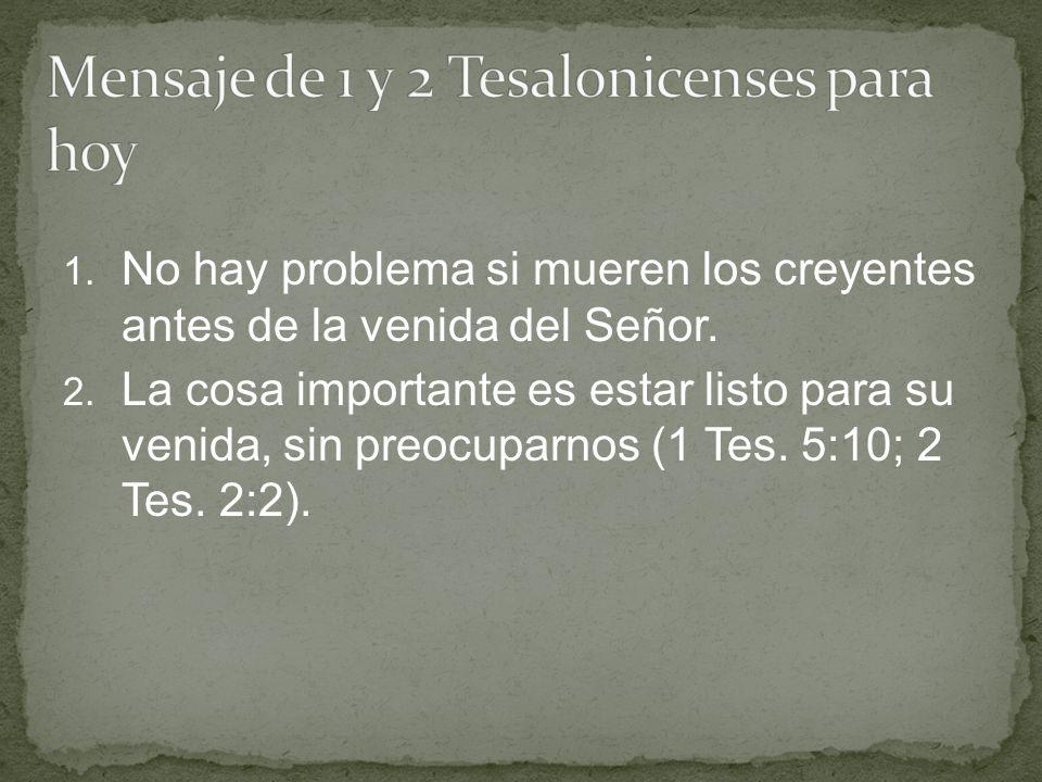 Mensaje de 1 y 2 Tesalonicenses para hoy