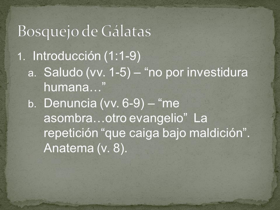 Bosquejo de Gálatas Introducción (1:1-9)