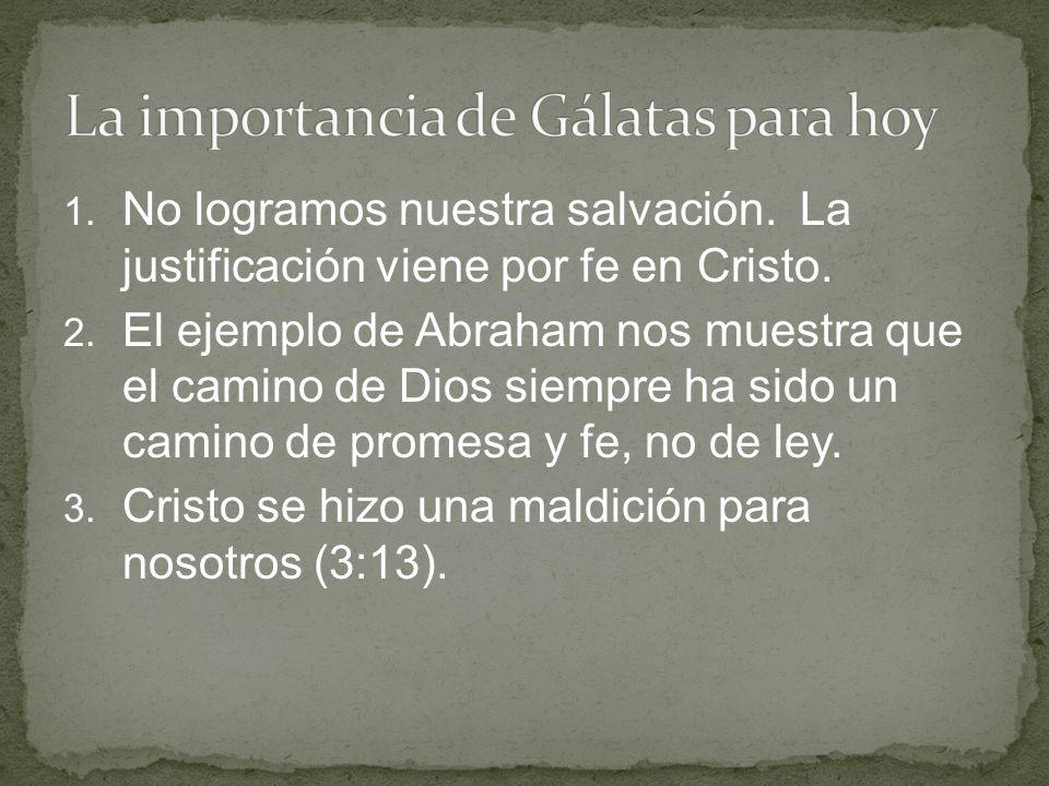 La importancia de Gálatas para hoy