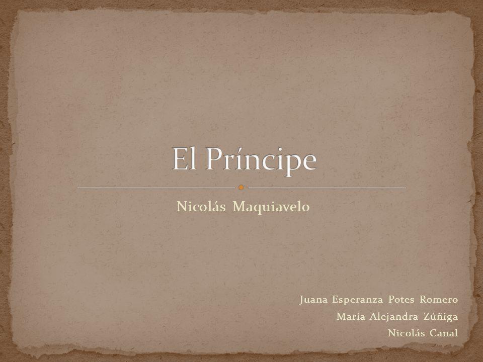 El Príncipe Nicolás Maquiavelo Juana Esperanza Potes Romero