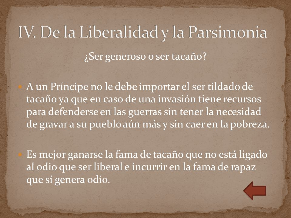IV. De la Liberalidad y la Parsimonia