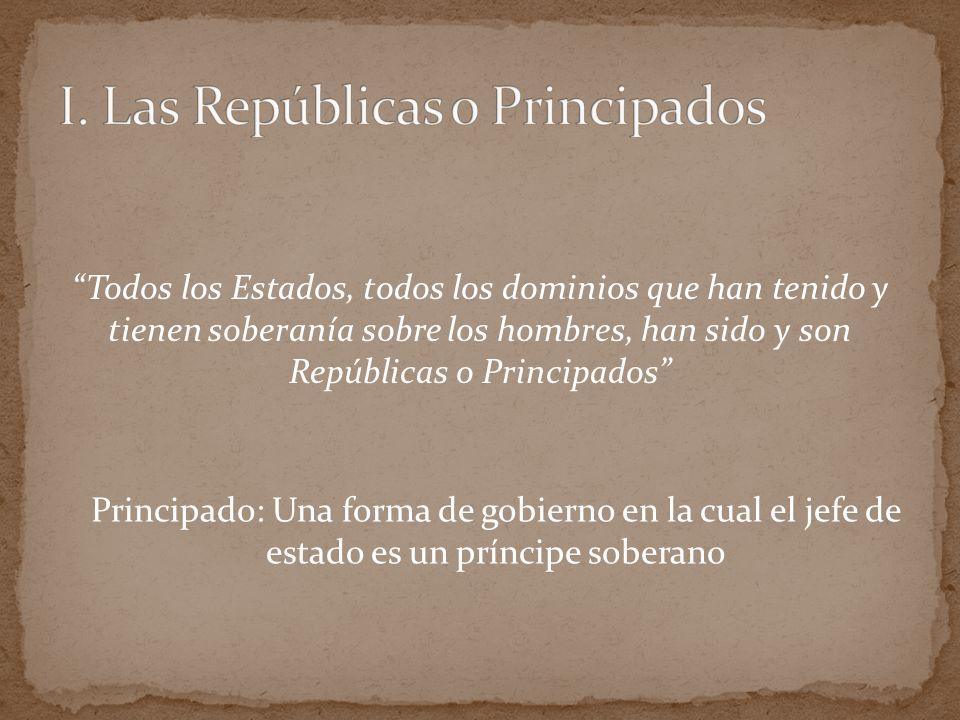 I. Las Repúblicas o Principados