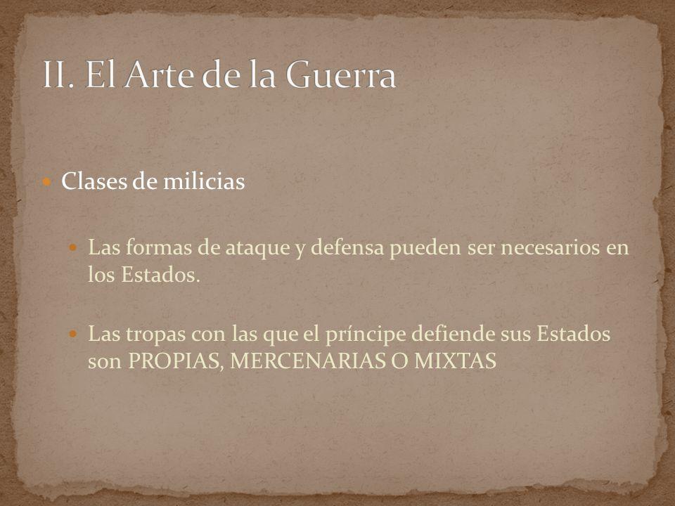 II. El Arte de la Guerra Clases de milicias
