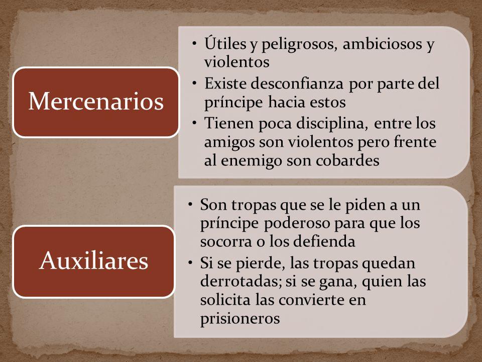 Mercenarios Auxiliares Útiles y peligrosos, ambiciosos y violentos