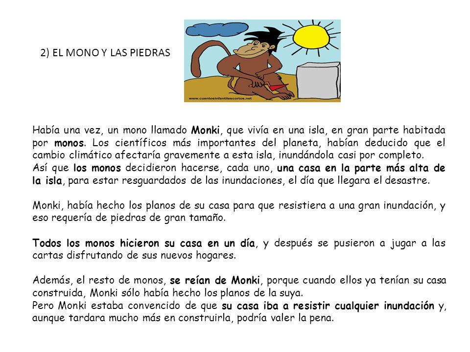 2) EL MONO Y LAS PIEDRAS