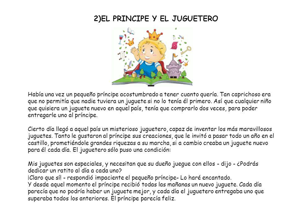 2)EL PRINCIPE Y EL JUGUETERO