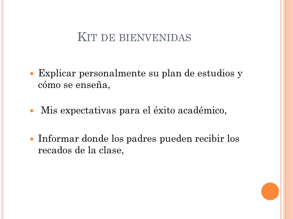 Kit de bienvenidas Explicar personalmente su plan de estudios y cómo se enseña, Mis expectativas para el éxito académico,
