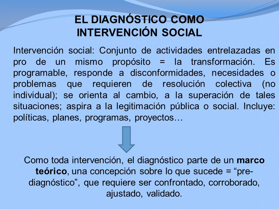 EL DIAGNÓSTICO COMO INTERVENCIÓN SOCIAL