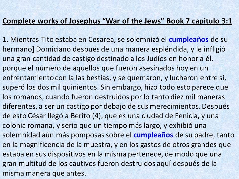 Complete works of Josephus War of the Jews Book 7 capitulo 3:1