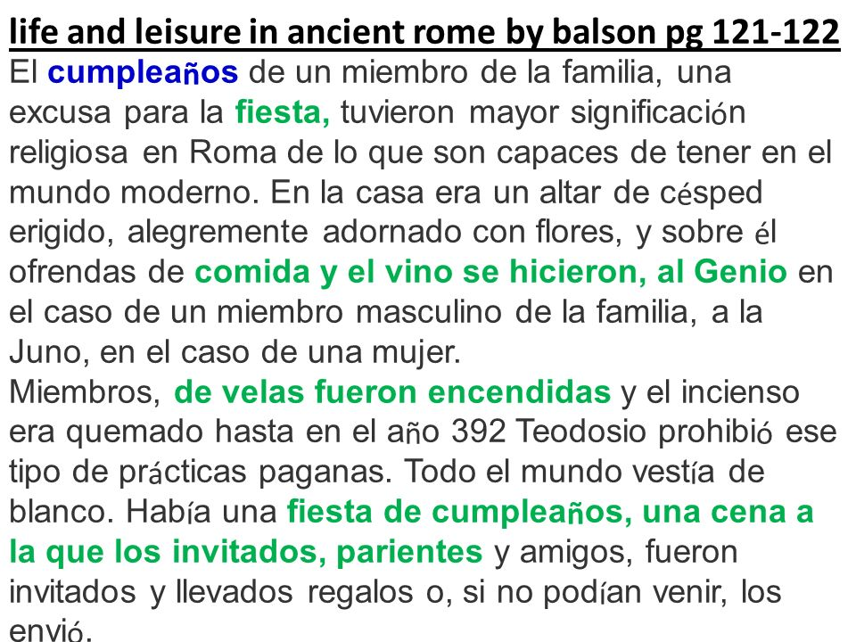 life and leisure in ancient rome by balson pg 121-122