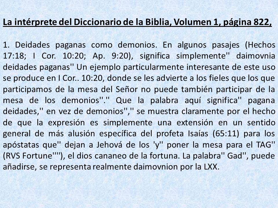 La intérprete del Diccionario de la Biblia, Volumen 1, página 822,