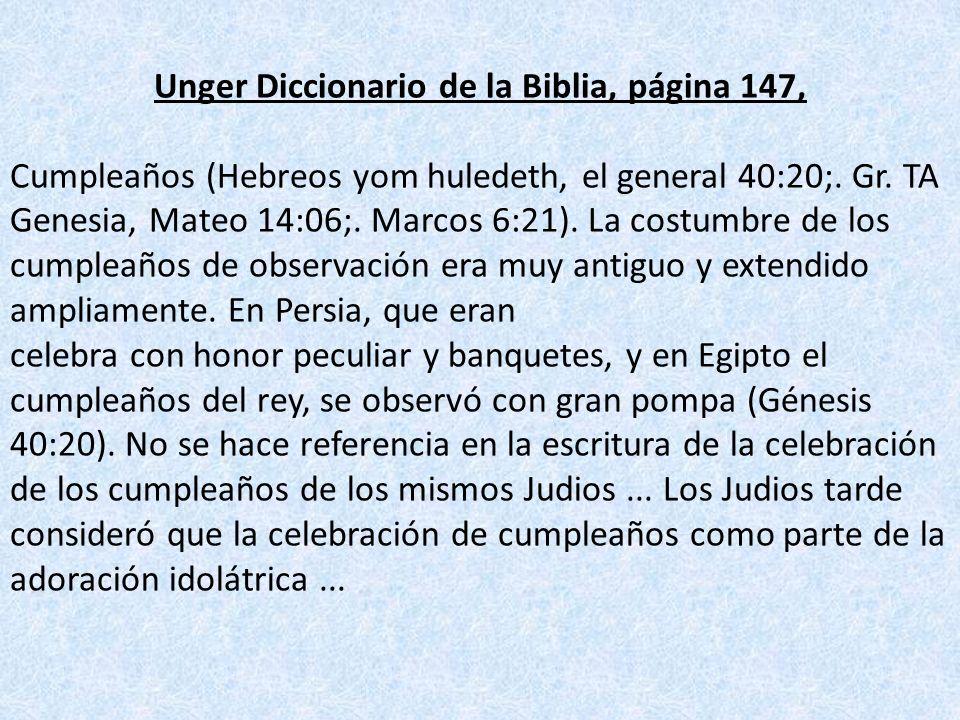 Unger Diccionario de la Biblia, página 147,