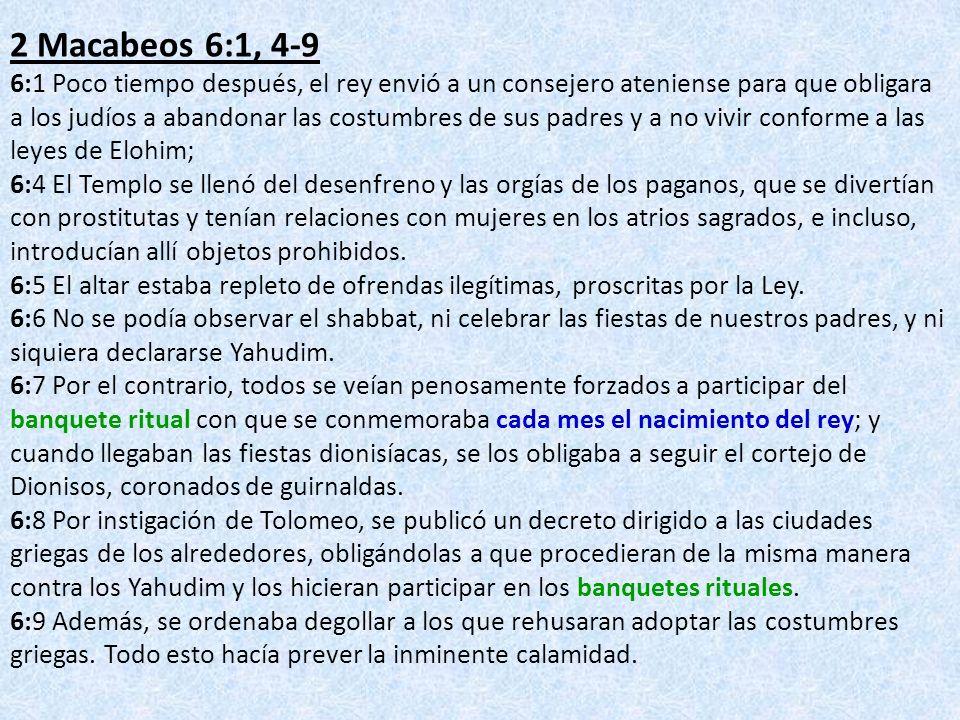 2 Macabeos 6:1, 4-9