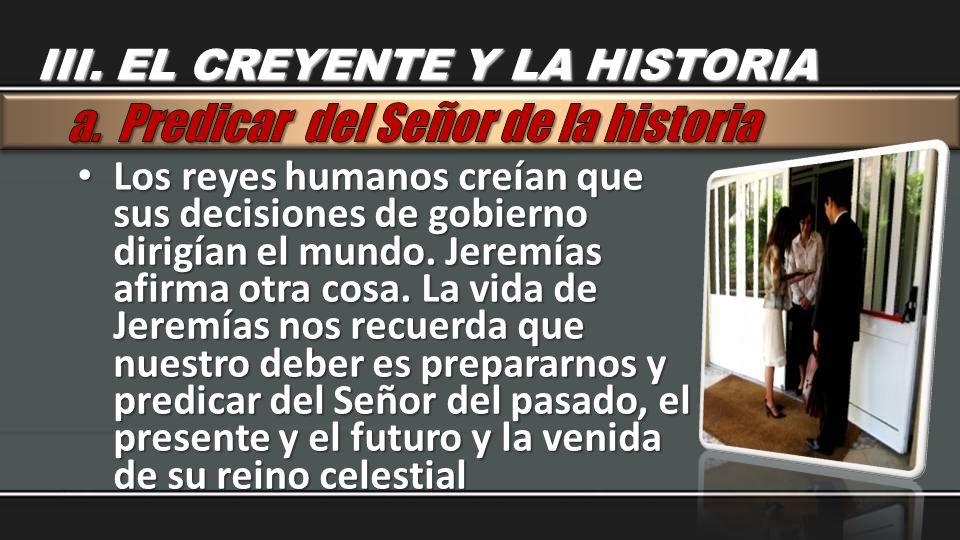 a. Predicar del Señor de la historia