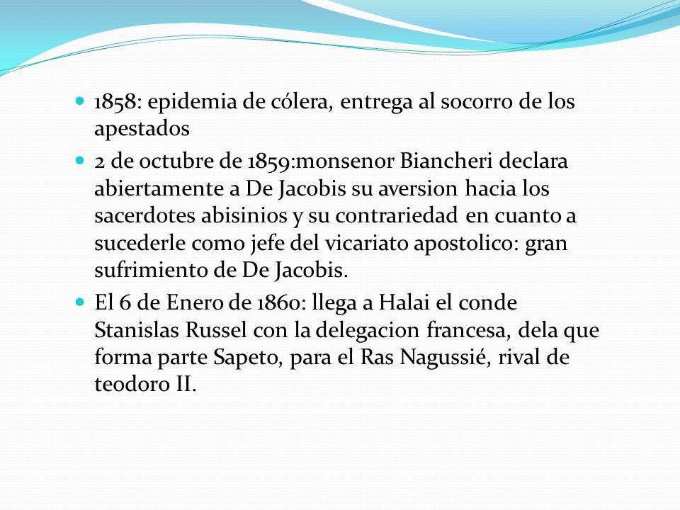1858: epidemia de cólera, entrega al socorro de los apestados