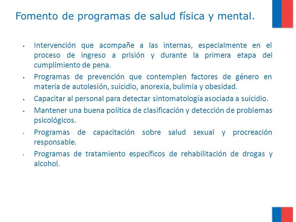 Fomento de programas de salud física y mental.