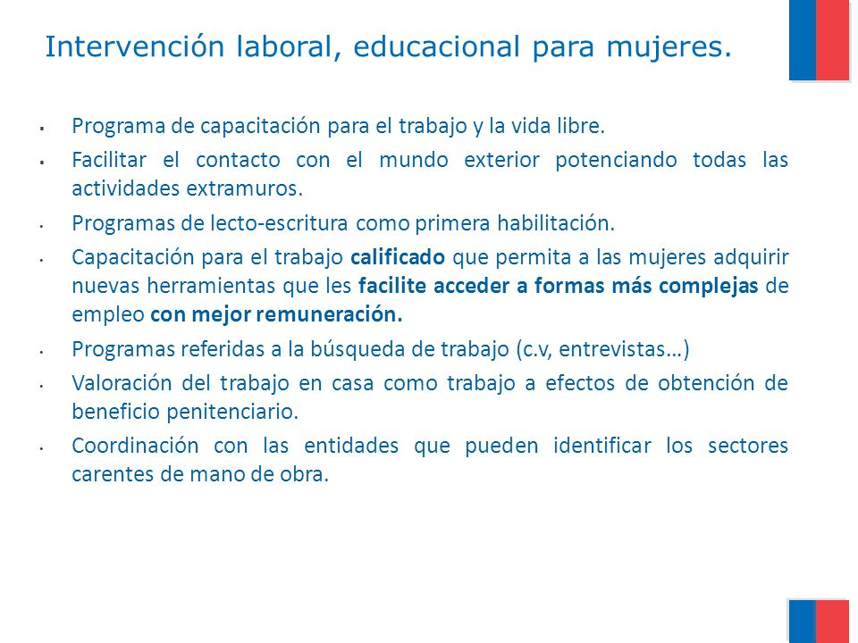 Intervención laboral, educacional para mujeres.