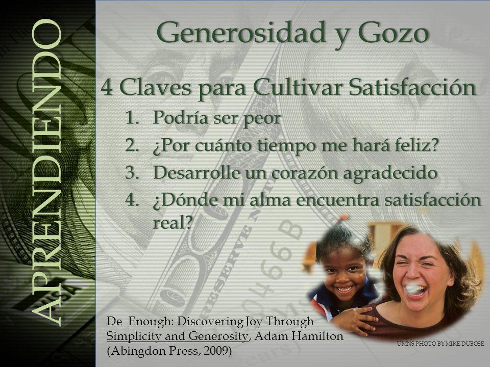 APRENDIENDO Generosidad y Gozo 4 Claves para Cultivar Satisfacción