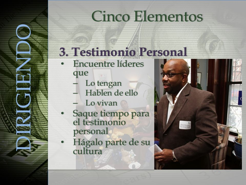 DIRIGIENDO Cinco Elementos 3. Testimonio Personal