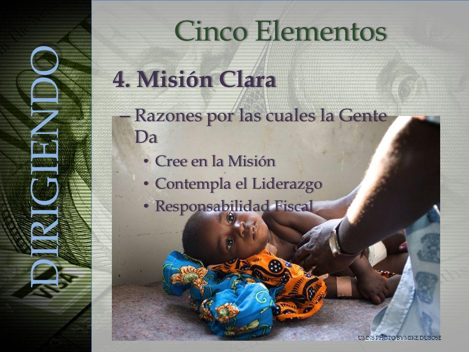 DIRIGIENDO Cinco Elementos 4. Misión Clara