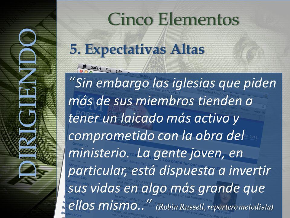 DIRIGIENDO Cinco Elementos 5. Expectativas Altas