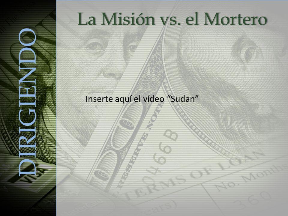 DIRIGIENDO La Misión vs. el Mortero Inserte aquí el vídeo Sudan