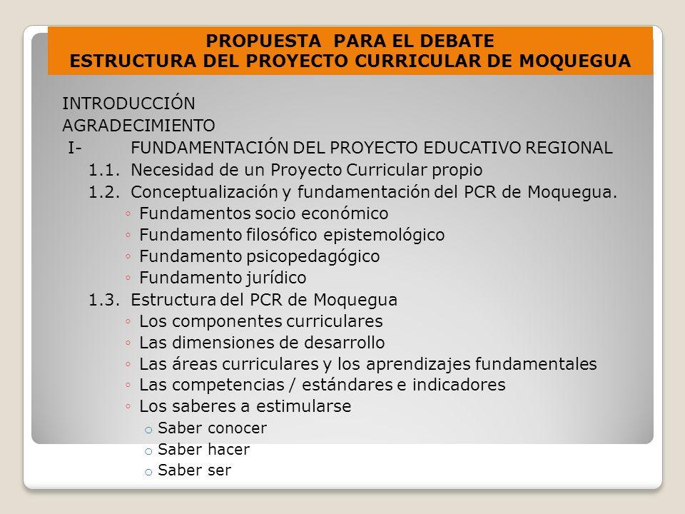 PROPUESTA PARA EL DEBATE ESTRUCTURA DEL PROYECTO CURRICULAR DE MOQUEGUA