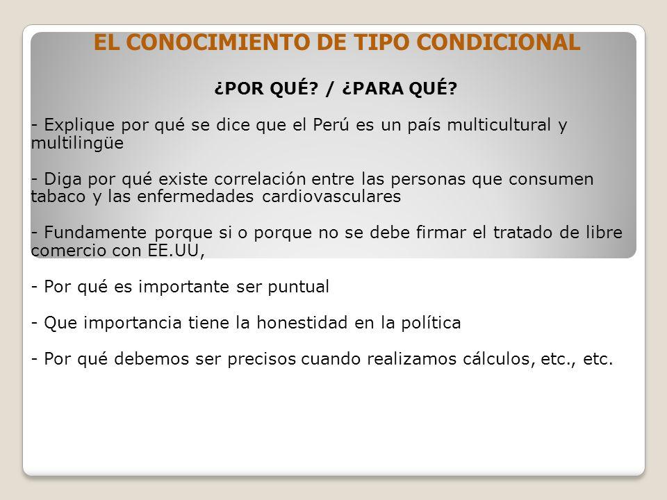 EL CONOCIMIENTO DE TIPO CONDICIONAL