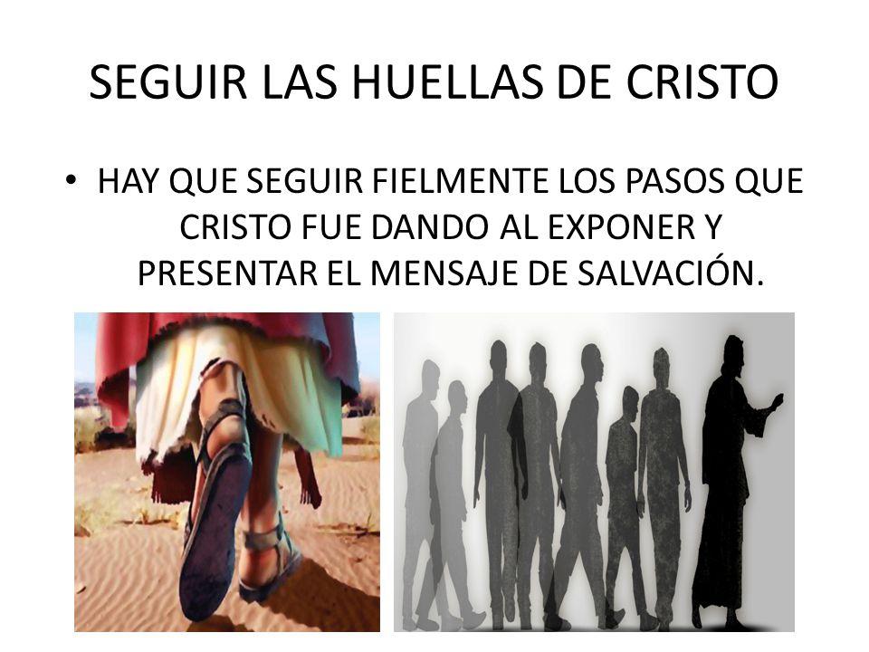 SEGUIR LAS HUELLAS DE CRISTO