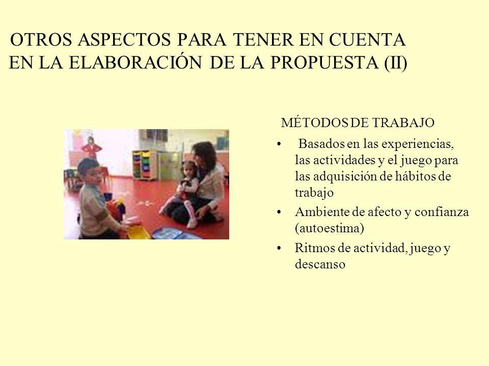 OTROS ASPECTOS PARA TENER EN CUENTA EN LA ELABORACIÓN DE LA PROPUESTA (II)