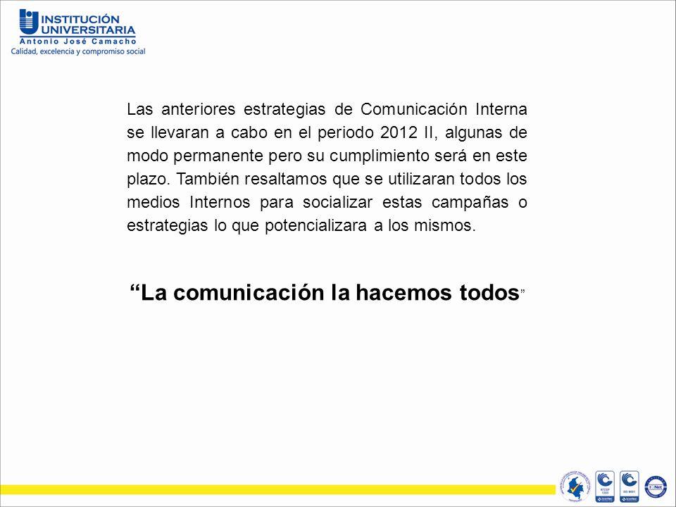 La comunicación la hacemos todos