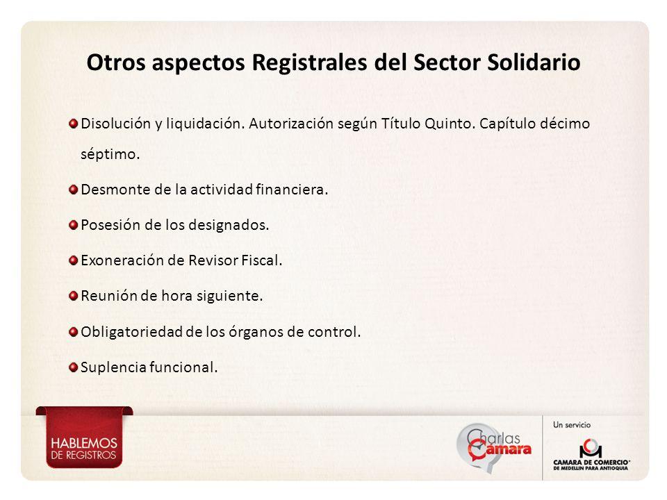 Otros aspectos Registrales del Sector Solidario