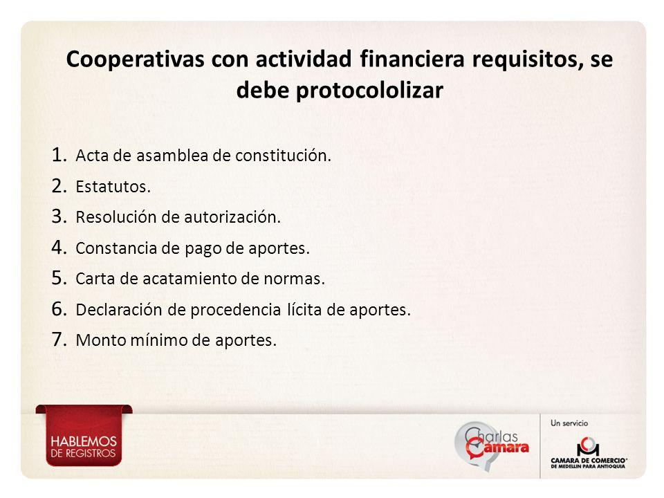 Cooperativas con actividad financiera requisitos, se debe protocololizar
