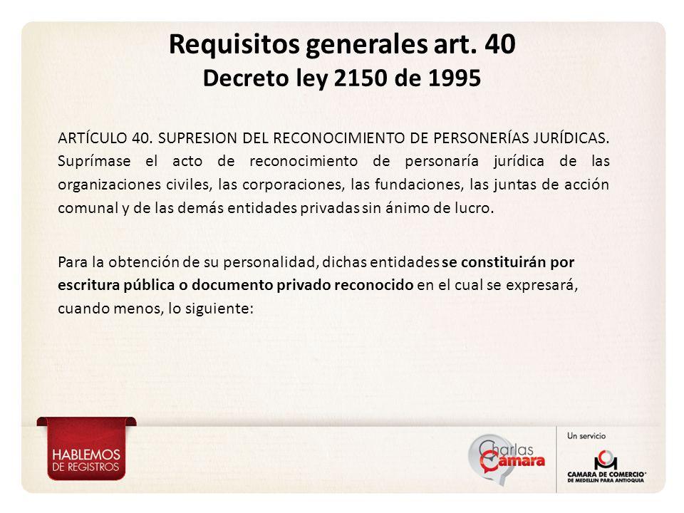 Requisitos generales art. 40