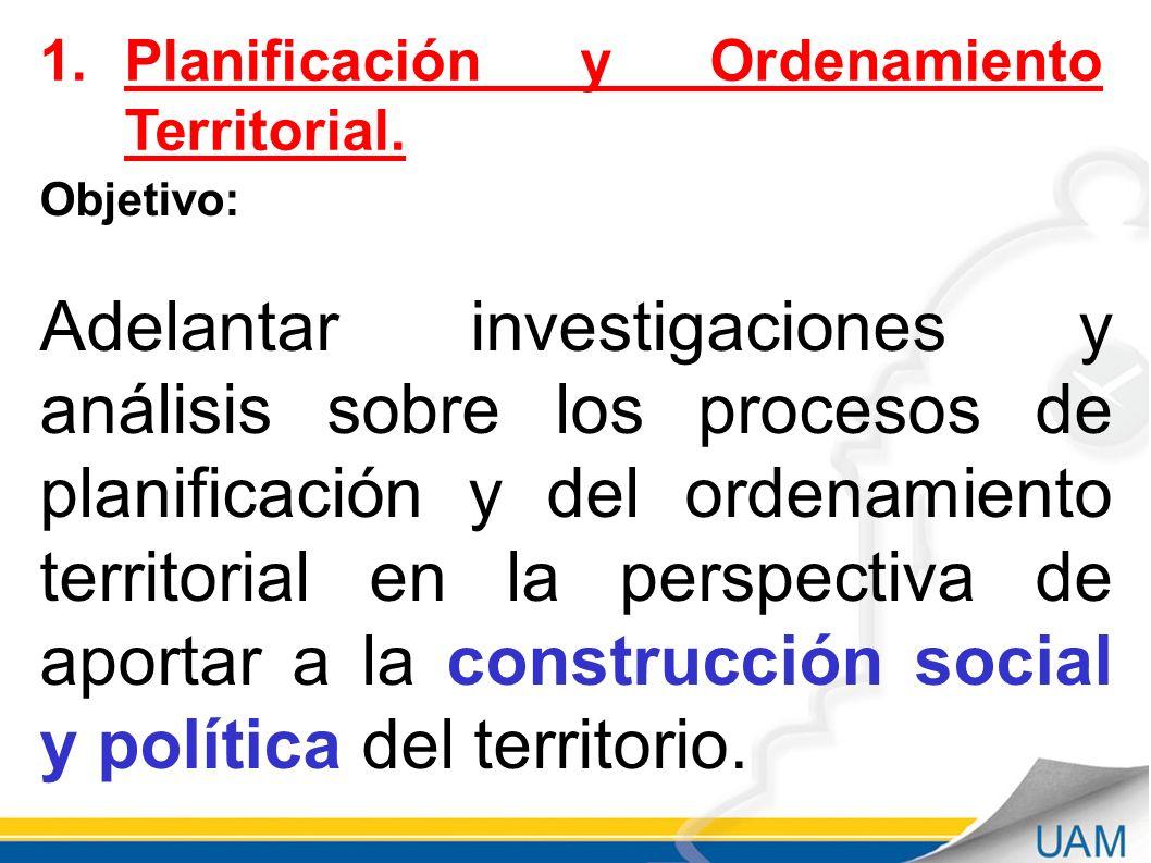 Planificación y Ordenamiento Territorial.