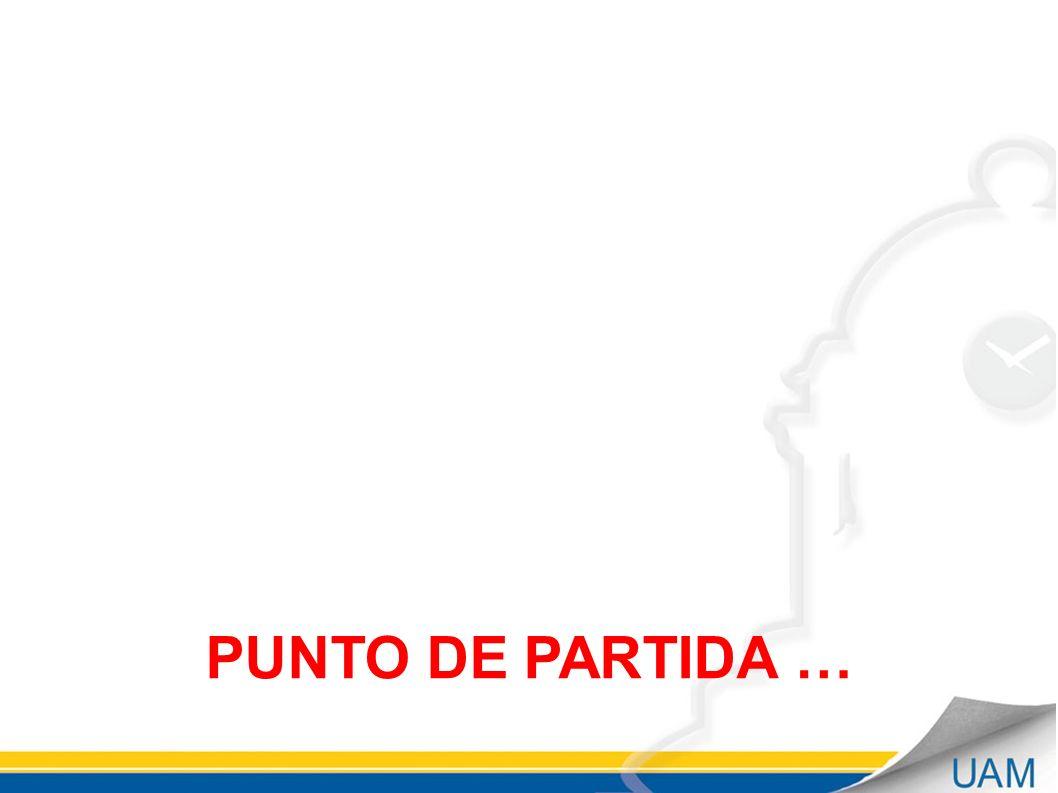 PUNTO DE PARTIDA …