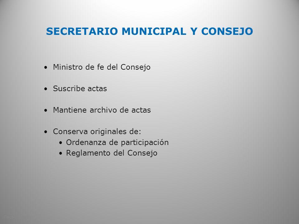 SECRETARIO MUNICIPAL Y CONSEJO