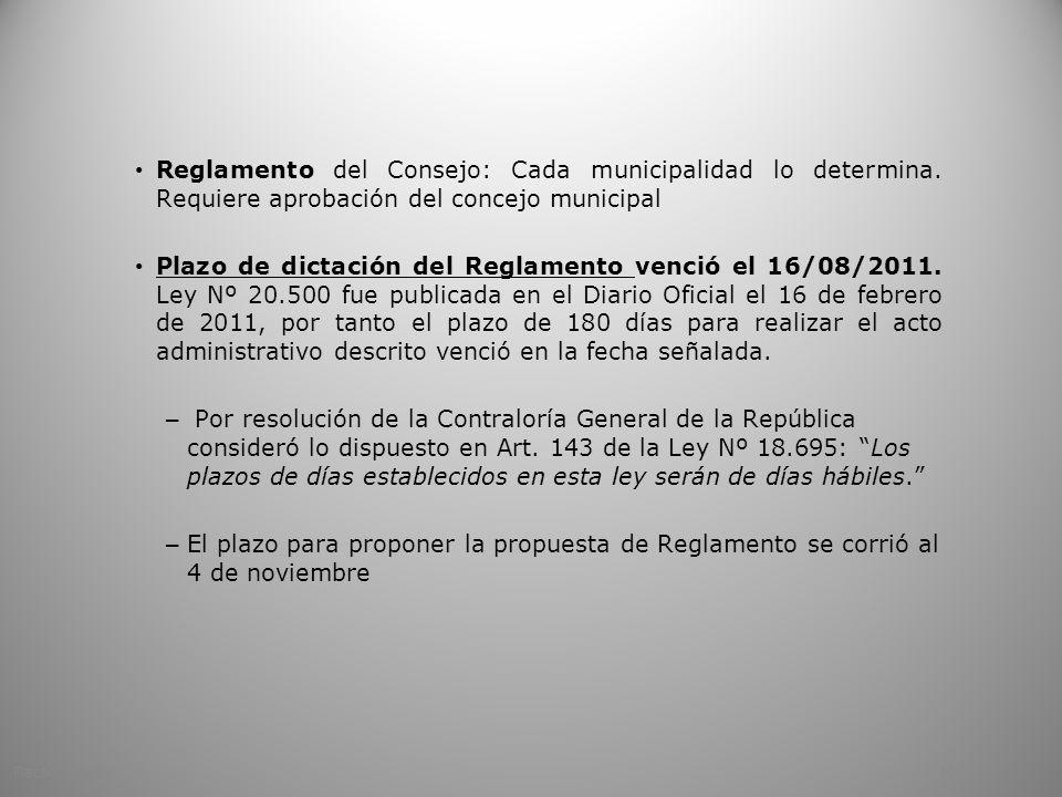Reglamento del Consejo: Cada municipalidad lo determina