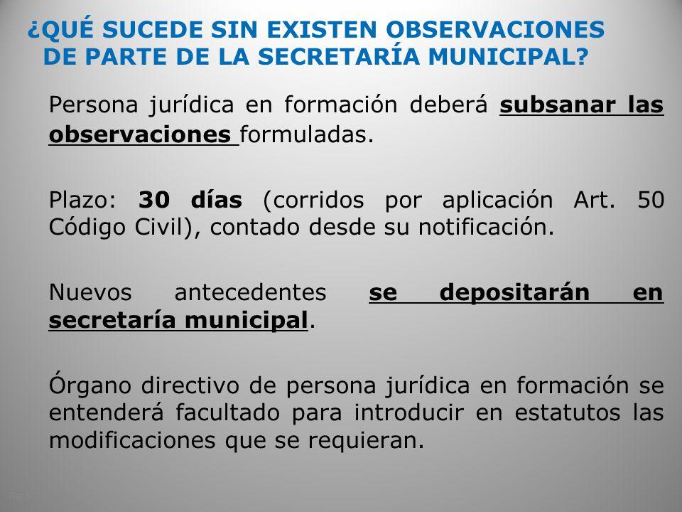 ¿QUÉ SUCEDE SIN EXISTEN OBSERVACIONES DE PARTE DE LA SECRETARÍA MUNICIPAL