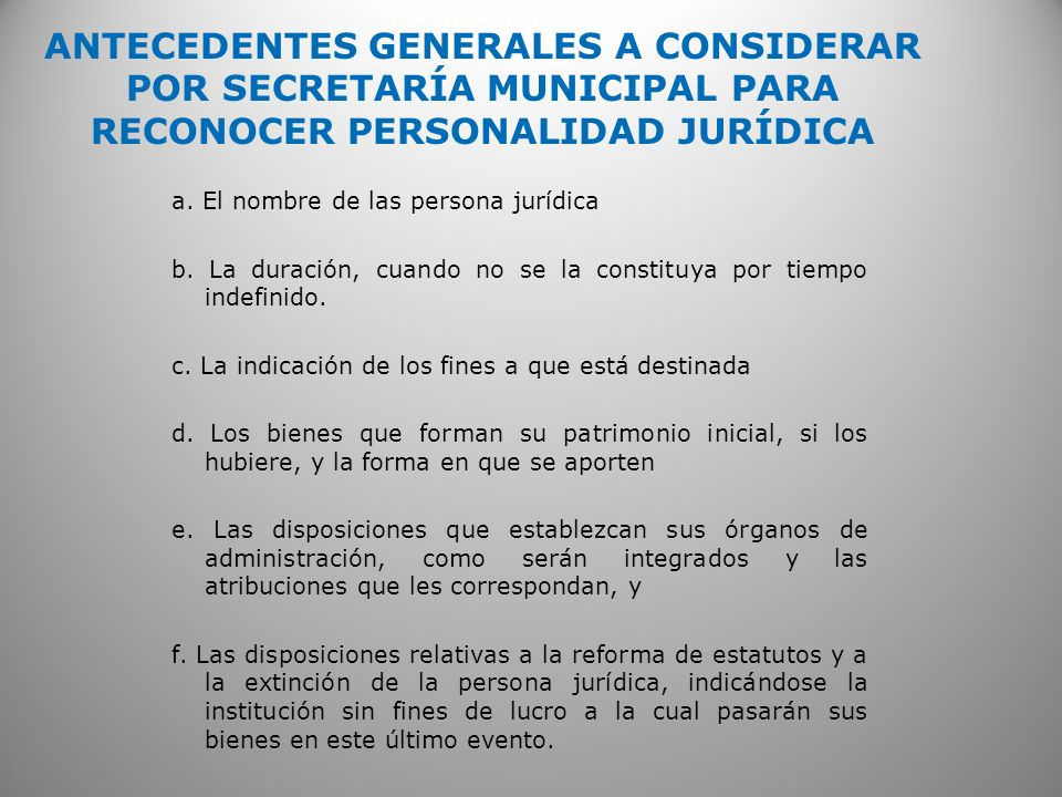 ANTECEDENTES GENERALES A CONSIDERAR POR SECRETARÍA MUNICIPAL PARA RECONOCER PERSONALIDAD JURÍDICA