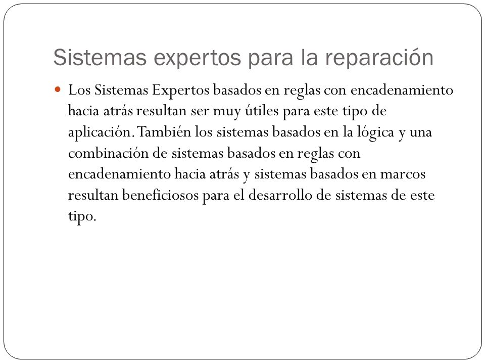 Sistemas expertos para la reparación