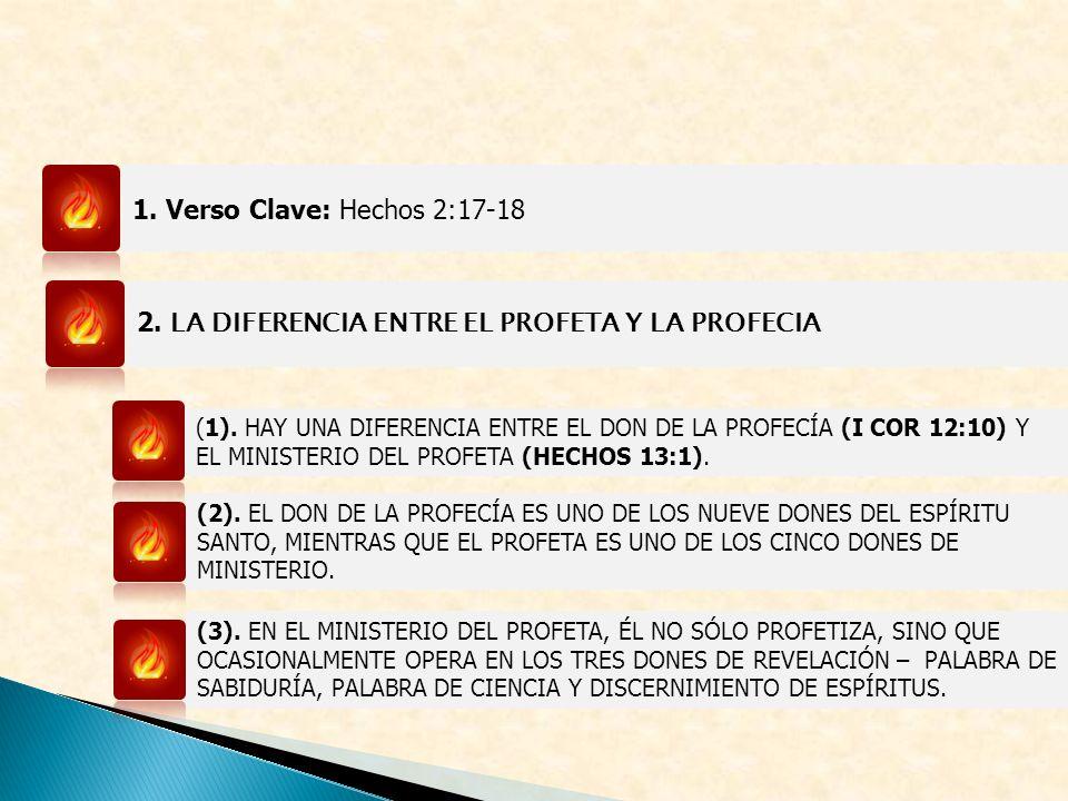 2. LA DIFERENCIA ENTRE EL PROFETA Y LA PROFECIA