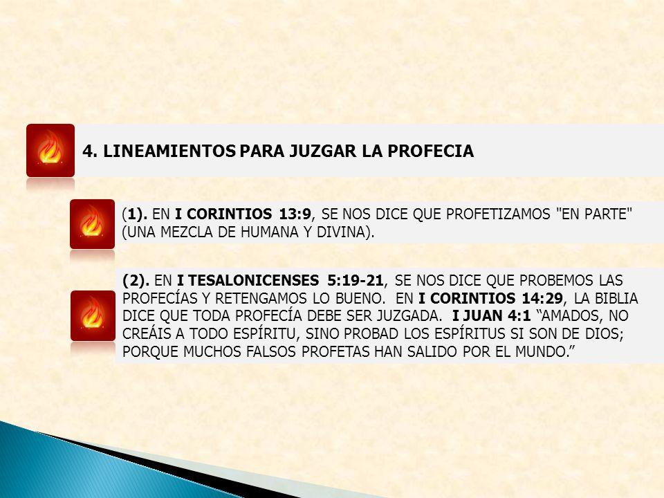 4. LINEAMIENTOS PARA JUZGAR LA PROFECIA